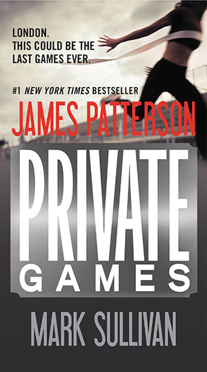 Private Games by Mark Sullivan and James Patterson