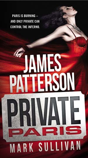 Private Paris by Mark Sullivan and James Patterson