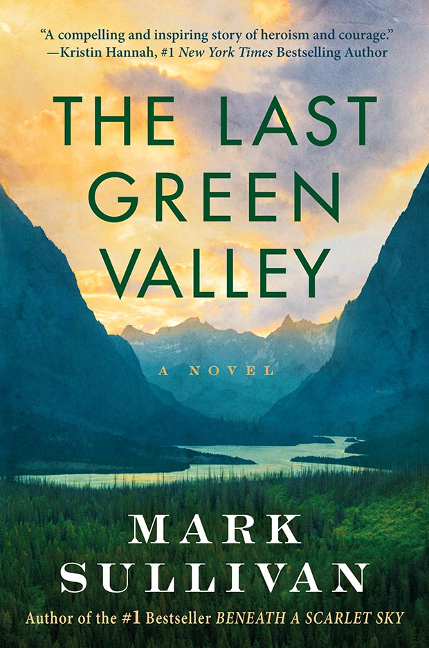The Last Green Valley by Mark Sullivan